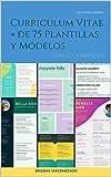 Curriculum Vitae: + de 75 Plantillas y Modelos. ¡Crea tu CV PERFECTO!
