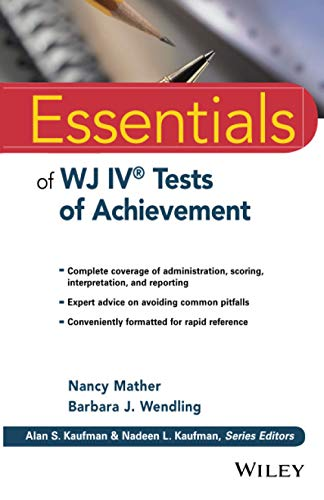 Essentials Of Wj Iv Tests Of Achievement Essentials Of Psychological Assessment