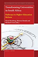 Transforming Universities in South Africa: Pathways to Higher Education Reform (African Higher Education: Developments and Perspectives)