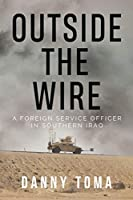 Outside the Wire: A Foreign Service Officer in Southern Iraq