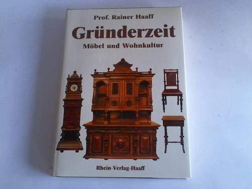Gründerzeit - Möbel und Wohnkultur