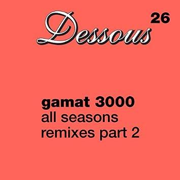 All Seasons Remixes part 2