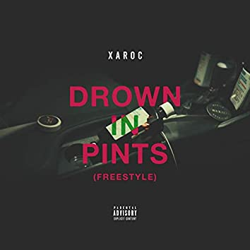 Drown in Pints (Freestyle)
