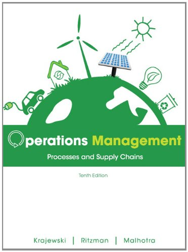 Operations Management: Processes and Supply Chains (10th Edition)