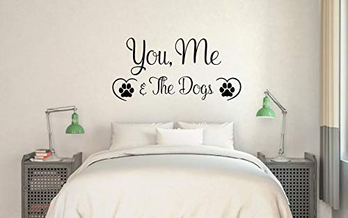 Amazon Com You Me And The Dogs Vinyl Wall Words Decal Sticker Graphic Handmade