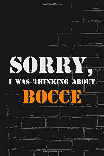 Sorry, I was thinking about Bocce: Lined Notebook Journal