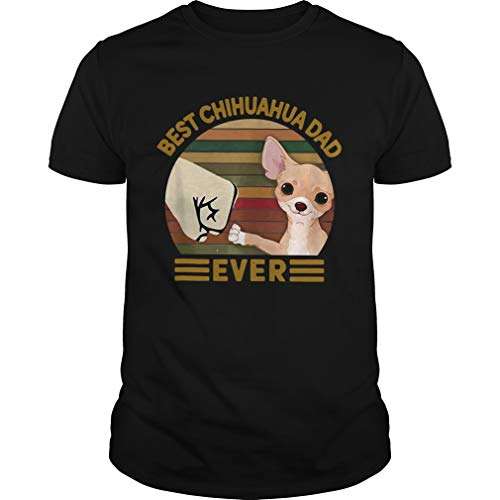 Best Chihuahua DAD Ever Bump Fist Vintage Shirt - Front Print T-Shirt for Men and Women