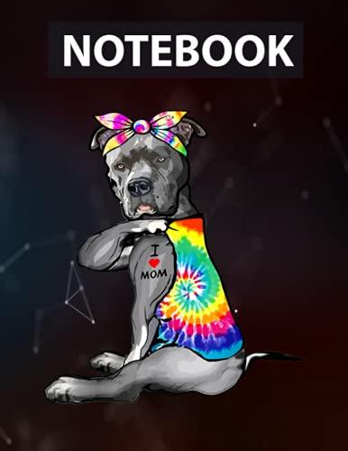 I Love Mom Tattoo Pitbull Tie Dye Bandana Dog Lover Dog Mom Notebook - 8.5 x 11 inches - 130 Pages