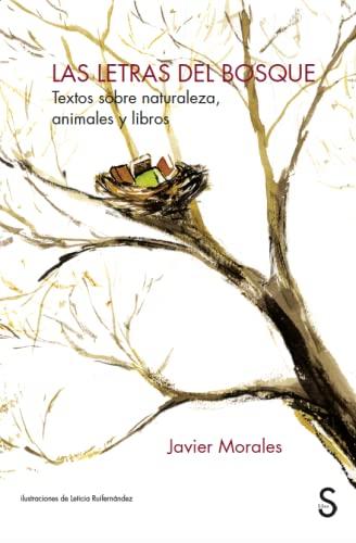 Las letras del Bosque: Textos sobre naturaleza, animales y libros (Cuentahilos)