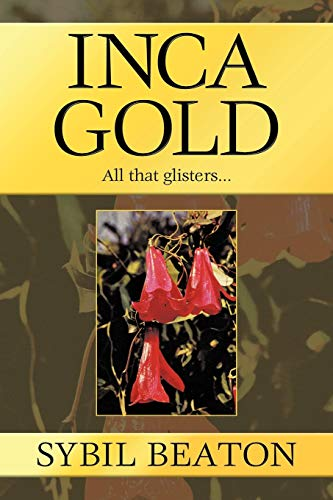Inca Gold: All That Glisters...