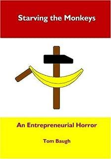 Starving the Monkeys: An Entrepreneurial Horror