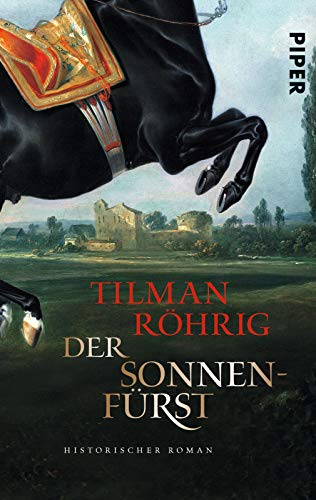 Der Sonnenfürst: Historischer Roman