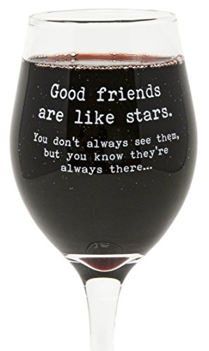Funny Guy Mugs Good Friends Are Like Stars Wine Glass, 11-Ounce - Unique Gift for Women, Mom, Daughter, Wife, Aunt, Sister, Girlfriend, Teacher or Coworker