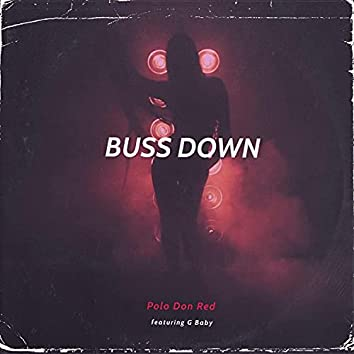 Buss Down (feat. G Baby)