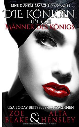 Die Königin Und Die Männer Des Königs: Eine Dunkle Romanze (Dunkle Fantasy-Romantik, Band 3)