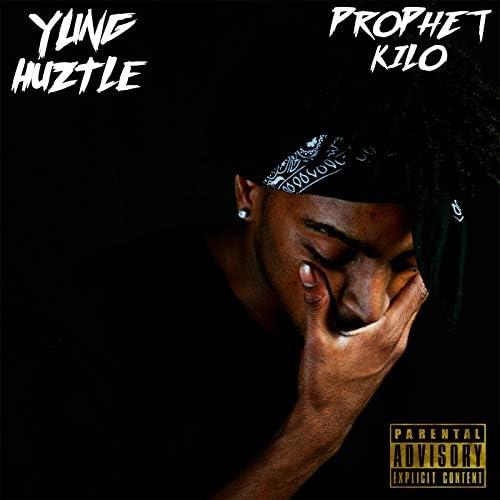 Yung Huztle & Prophet Kilo