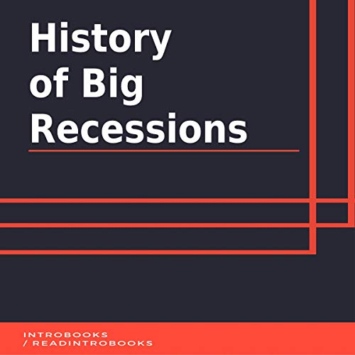 History of Big Recessions audiobook cover art