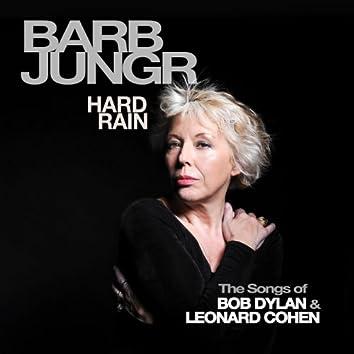 Hard Rain [The Songs of Bob Dylan & Leonard Cohen]