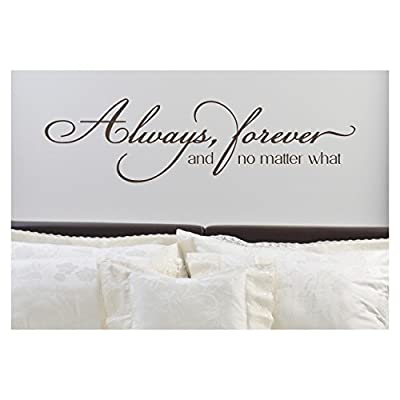 Always, Forever, and No Matter What Vinyl Lettering Wall Decal Sticker