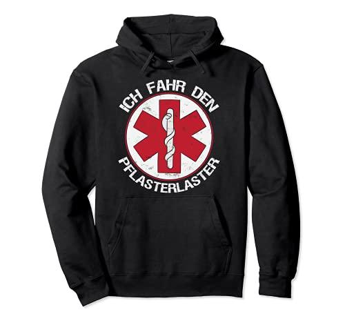 Ich fahr den Pflansterlaster Krankenwagen Rettung Sanitäter Pullover Hoodie