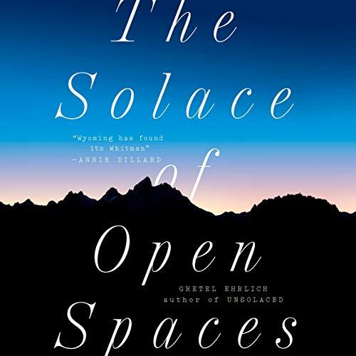Couverture de The Solace of Open Spaces