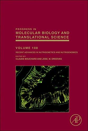 Recent Advances in Nutrigenetics and Nutrigenomics (Volume 108) (Progress in Molecular Biology and Translational Science, Volume 108)