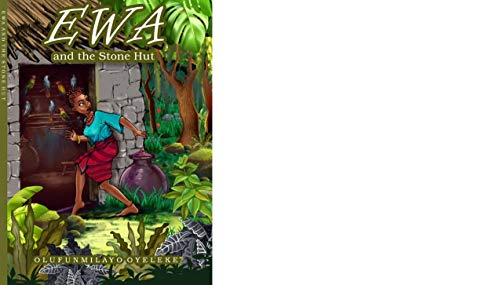 EWA and the Stone Hut: Newest African Fairy Tale (Series one Book 1) (English Edition)