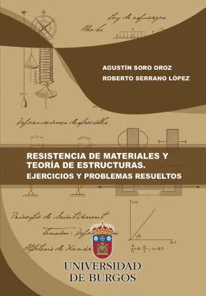 Resistencia De Materiales y teoría De Estructuras, Ejercicios y Problemas Resueltos: 29 (Manuales y Prácticas)