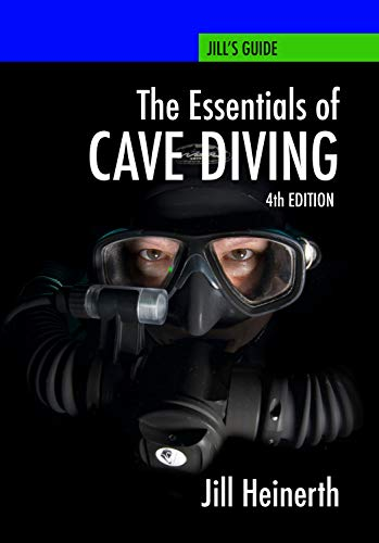 Essentials of Cave Diving: Fourth Edition (English Edition)
