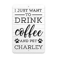 私はコーヒーを飲みたいだけです面白い金属の目新しいロゴ金属のレトロな壁を家、通り、ドア、バー、レストラン、カフェ、ショップバーのロゴプレゼント12X8インチ金属のロゴ