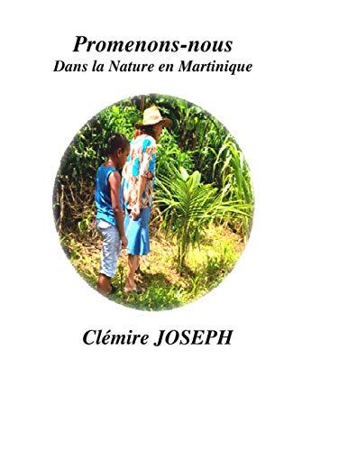 Promenons nous dans la Nature en Martinique.