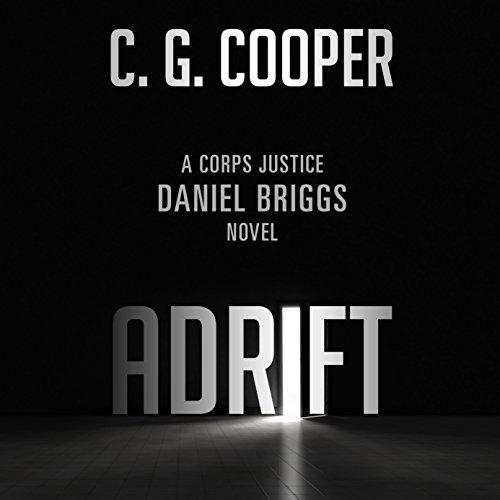 Adrift: The Complete Novel Audiobook By C. G. Cooper cover art