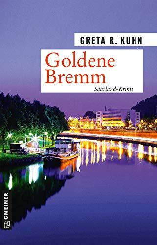 Buchseite und Rezensionen zu 'Goldene Bremm: Veronika Harts zweiter Fall (Kommissarin Veronika Hart 2)' von Greta R. Kuhn