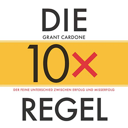 Die 10x-Regel cover art