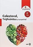 Colesterol, Trigliceridos Y Su Control (Plus Vitae)