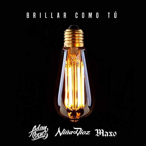 Niña Dioz & Adan Cruz feat. Maxo