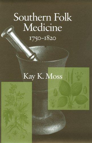 Southern Folk Medicine 1750-1820 (Non Series)