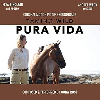 Taming Wild: Pura Vida (Original Motion Picture Soundtrack)