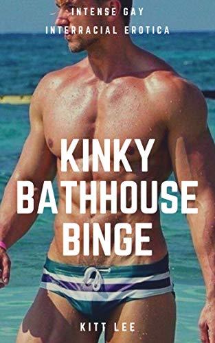 Kinky Bathhouse Binge: Intense Gay Interracial Erotica (English Edition)