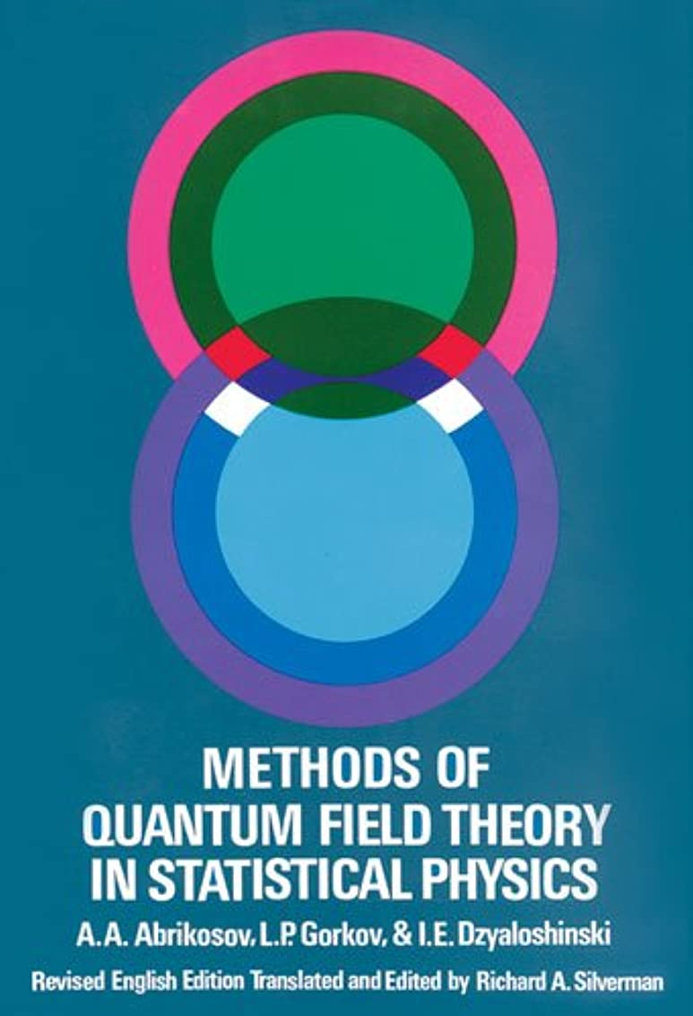 宴会住居ジャムMethods of Quantum Field Theory in Statistical Physics (Dover Books on Physics) (English Edition)