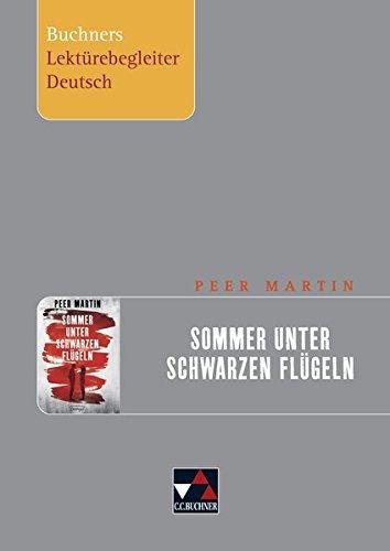 Buchners Lektürebegleiter Deutsch / Martin, Sommer unter schwarzen Flügeln