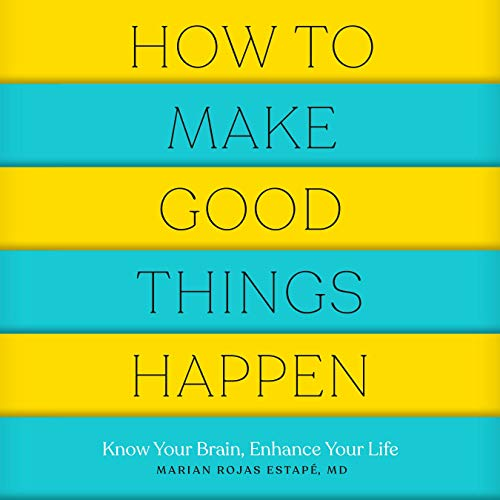 How to Make Good Things Happen cover art
