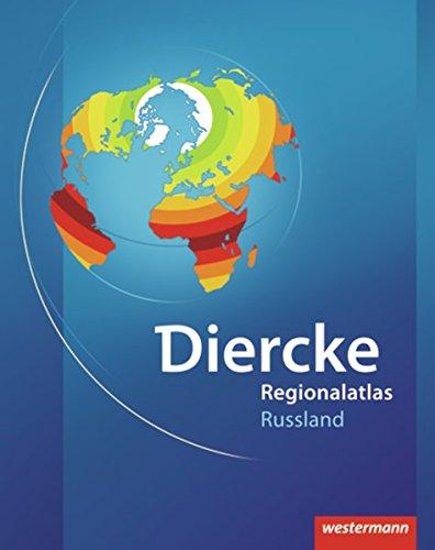 Diercke Weltatlas Regionalatlanten: Regionalatlas Russland