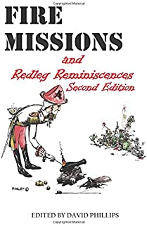 Fire Missions and Redleg Reminiscencs second edition