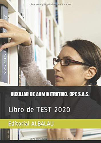 AUXILIAR DE ADMINITRATIVO. OPE S.A.S.: Libro de TEST 2020