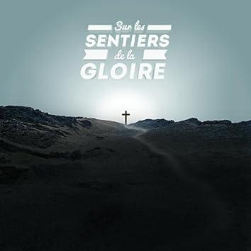Sur Les Sentiers De La Gloire