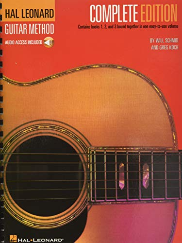 Hal Leonard Guitar Method, – Complete Edition: Books 1, 2 and 3 Together in One Easy-to-Use Volume!