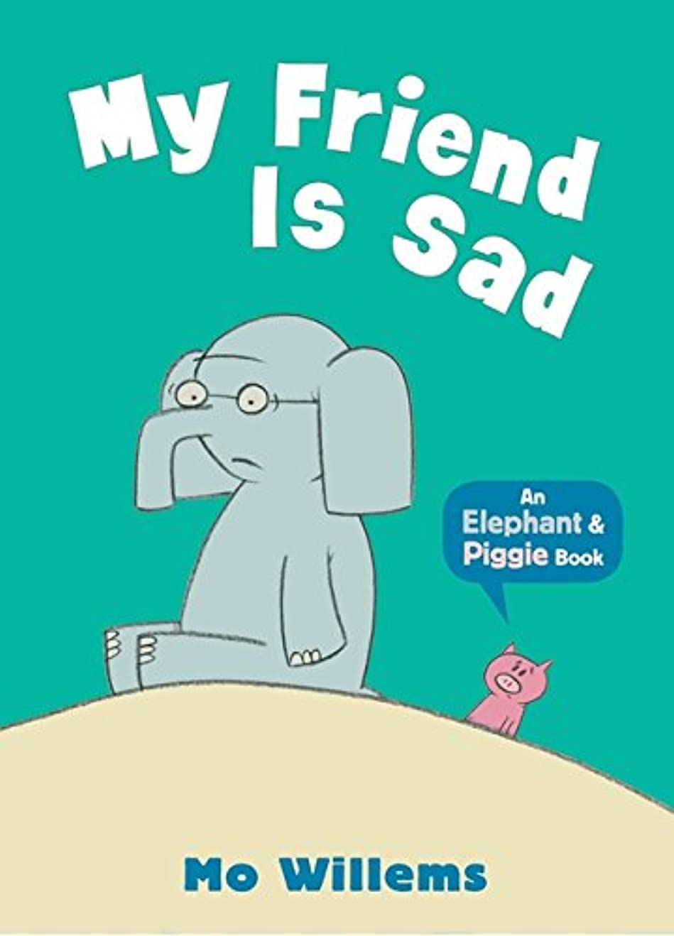 錫生命体染色My Friend Is Sad (Elephant and Piggie)
