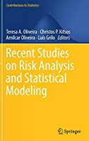 Recent Studies on Risk Analysis and Statistical Modeling (Contributions to Statistics)