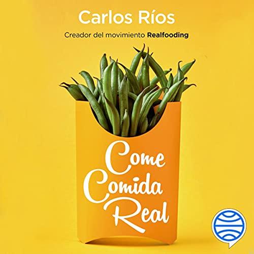 Diseño de la portada del título Come comida real